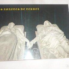 Postales: LOS AMANTES DE TERUEL POSTAL AÑOS 70...(TERUEL). Lote 134084142