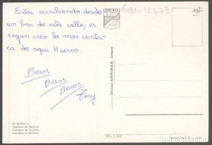 Postales: 35 - HUESCA.- Porches de Galicia - Foto 2 - 134183054