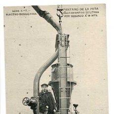 Postales: HUESCA PANTANO DE LA PEÑA ELECTRO BOMBA PARA AGOTAMIENTOS. HAUSER Y MENET. SIN CIRCULAR. Lote 137448202