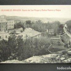 Postales: POSTAL ZARAGOZA. ALHAMA DE ARAGÓN. BARRIO DE SAN ROQUE Y BAÑOS NUEVOS Y VIEJOS. . Lote 137712318