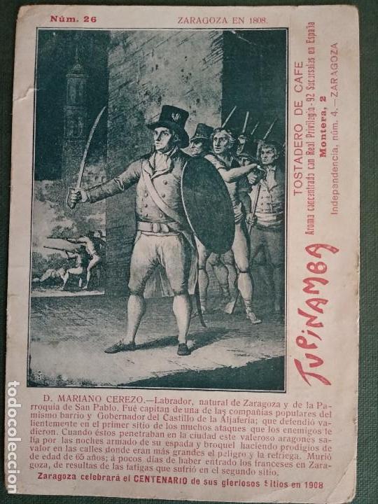 CENTENARIO DE LOS SITIOS DE ZARAGOZA. 1808-1809. MARIANO CEREZO. PUBLICIDAD TUPINAMBA TOSTADERO CAFE (Postales - España - Aragón Antigua (hasta 1939))