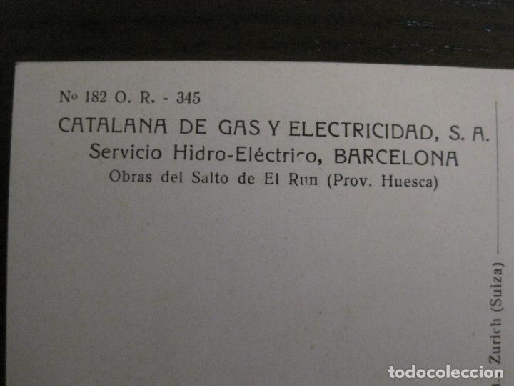 Postales: CATALANA DE GAS-182-PUENTE NUEVO BENASQUE-OBRAS SALTO DEL RUN-HUESCA-POSTAL ANTIGUA-(53.907) - Foto 4 - 139204634