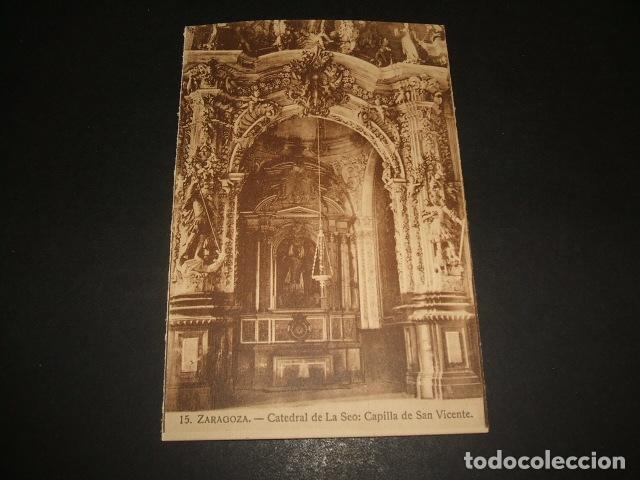 ZARAGOZA CATEDRAL DE LA SEO CAPILLA DE SAN VICENTE (Postales - España - Aragón Antigua (hasta 1939))