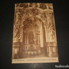 Postales: ZARAGOZA CATEDRAL DE LA SEO CAPILLA DE SAN VICENTE. Lote 193708827
