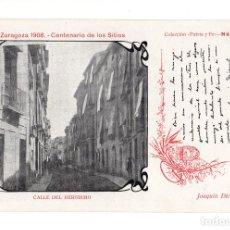 Postales: ZARAGOZA 1908 CENTENARIO SITIOS. CALLE DEL HEROISMO COL. PATRIA Y FE. TEXTO JOAQUIN DICENTA. Lote 140530430