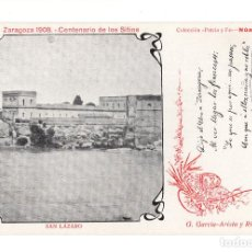 Postales: ZARAGOZA 1908 CENTENARIO D LOS SITIOS C. PATRIA Y FE. SAN LAZARO. TEXTO G. GARCIA-ARISTA Y RIVERA. Lote 140532266