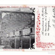 Postales: ZARAGOZA 1908 CENTENARIO DE LOS SITIOS C. PATRIA Y FE ESQUINA CALLE DEL POZO TEXTO PEREZ GALDOS. Lote 140533198
