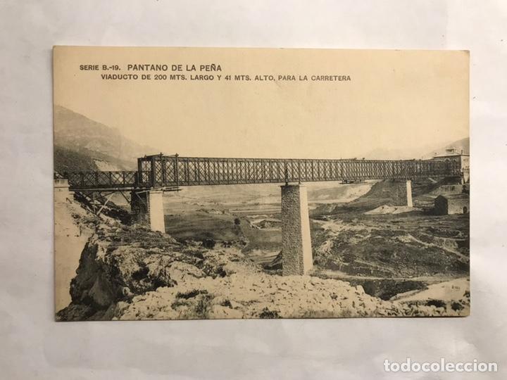 PANTANO DE LA PEÑA (HUESCA) POSTAL SERIE B-19. VIADUCTO DE 200 MTS LARGO Y 41 MTS ALTO (H.1910?) (Postales - España - Aragón Antigua (hasta 1939))