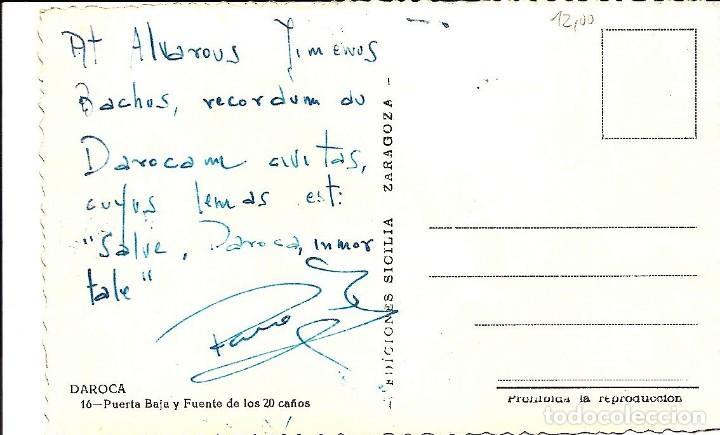 Postales: DAROCA (ZARAGOZA) - PUERTA BAJA Y FUENTE DE LOS 20 CAÑOS - EDICIONES SICILIA - MANUSCRITA - Foto 2 - 141708542