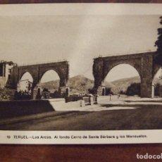 Postales: POSTAL TERUEL 10 - LOS ARCOS CERRO DE SANTA BARBARA MONSUETOS - SIN CIRCULAR ARRIBAS 1946. Lote 142907338