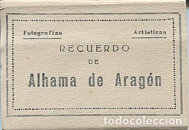 X120844 ARAGON RECUERDO DE ALHAMA DE ARAGON 8 FOTOGRAFIAS ARTISTICAS ESTACION SIN TREN TERMAS ETC... (Postales - España - Aragón Antigua (hasta 1939))