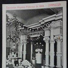 Postales: ANTIGUA POSTAL EXPO HISPANO FRANCESA 1908 ZARAGOZA PAPELERA ESPAÑOLA CC03521. Lote 144111689