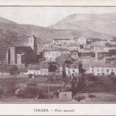 Postales: JARABA (ZARAGOZA) - VISTA GENERAL. Lote 145780018
