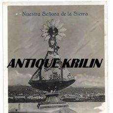 Postales: VILLARROYA DE LA SIERRA .- NUESTRA SEÑORA DE LA SIERRA .- FOTOGRAFICA . Lote 146585614
