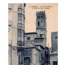 Postales: TERUEL.- PLAZA DE BRETÓN Y TORRE DE SAN ANDRES. Lote 146620190