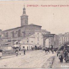 Postales: ZARAGOZA - PUERTA DEL DUQUE E IGLESIA DE SAN MIGUEL. Lote 147649206