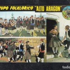 Postales: GRUPO FOLKLORICO ALTO ARAGON. APARTADO 23 - JACA. Lote 148213778