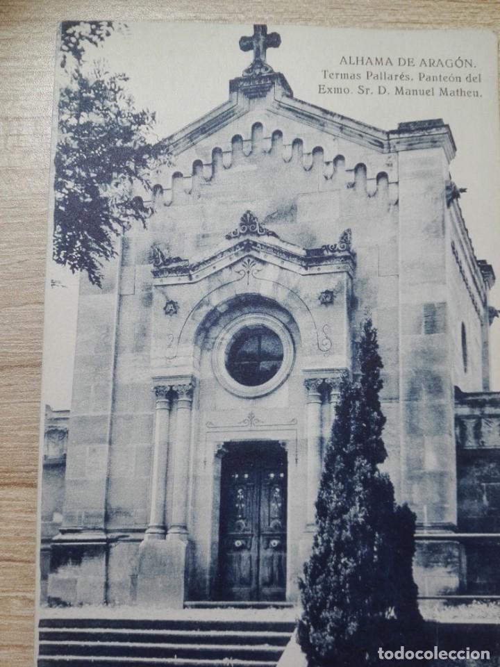 TARJETA POSTAL DE ZARAGOZA. ALHAMA DE ARAGON. TERMAS PALLARES. PANTEON DEL EXMO. SR. D.MANUEL MATHEU (Postales - España - Aragón Moderna (desde 1.940))