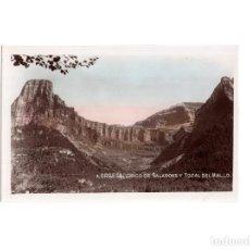 Postales: ORDESA.(HUESCA).- CIRCO DE SALARONS Y TOZAL DEL MALLO. Lote 153851238