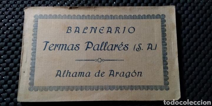 ALHAMA DE ARAGON .- BALNEARIO TERMAS PALLARES .- 10 POSTALES .- FOTOTIPIA CASTAÑEIRA ,ALVAREZ (Postales - España - Aragón Antigua (hasta 1939))