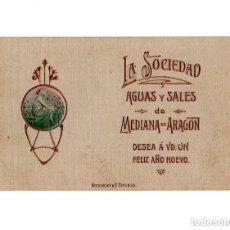 Postales: MEDINA DE ARAGÓN.(ZARAGOZA).- LA SOCIEDAD. AGUAS Y SALES. FELIZ AÑO NUEVO. Lote 154702654