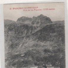 Postales: 21 BALNEARIO DE PANTICOSA PICO DE LAS ANGUSTIAS. M. ARRIBAS. ESPOZ Y MINA ZARAGOZA. Lote 155283410