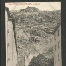Postales: BALNEARIO DE PANTICOSA-LA IGLESIA-THOMAS-POSTAL ANTIGUA-(57.987). Lote 157079034