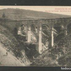Postales: JACA-PUENTE DEL CANAL-BARRANCO DE LOS CARNUZOS-POSTAL ANTIGUA-(57.989). Lote 157080766