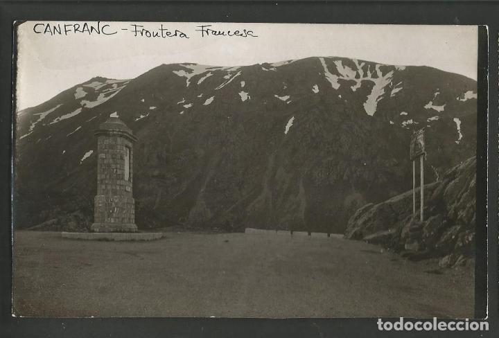 CANFRANC-FRONTERA FRANCESA-FOTOGRAFICA-POSTAL ANTIGUA-(57.990) (Postales - España - Aragón Antigua (hasta 1939))
