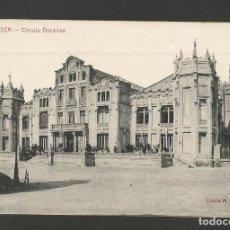 Postales: HUESCA-CIRCULO OSCENSE-CLICHE M.ARRIBAS-POSTAL ANTIGUA-(57.993). Lote 157088018