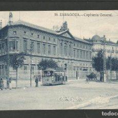 Postales: ZARAGOZA-CAPITANIA GENERAL-TRANVIA-POSTAL ANTIGUA-(58.009). Lote 157107430