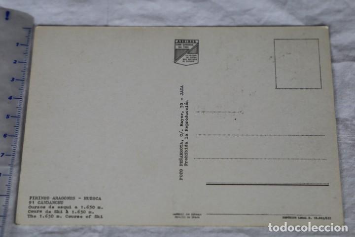 Postales: PIRINEO ARAGONES Nº 91 CANDANCHU HUESCA CURSOS DE ESQUI 1650 M TROPA EJERCITO ESPAÑOL FOTO PEÑARROYA - Foto 2 - 157833198