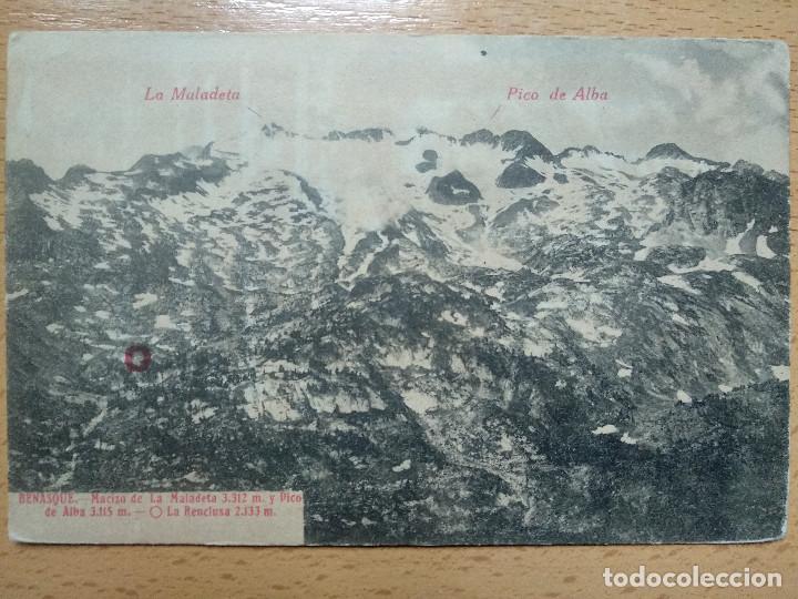 BENASQUE (HUESCA), MACIZO DE LA MALADETA 3312M Y PICO DE ALBA 3115M, 0 LA RENCLUSA 2133M, (Postales - España - Aragón Antigua (hasta 1939))