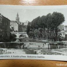 Postales: HUESCA BARBASTRO P. PORTILLO Y PRESA ED. EXCL. CASTILLÓN. Lote 158435446
