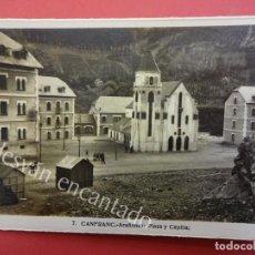 Postkarten - CANFRANC. Arañones. Plaza y Capilla - 159412434