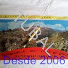Postales: TUBAL POSTAL GIGANTE VALLE DE ESTOS BENASQUE BATISIELLES 77 CM . Lote 162412522