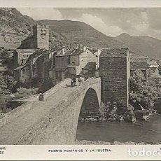 Postales: X121285 ARAGON HUESCA SOBRARBE BROTO PIRINEO ARAGONES PUENTE ROMANICO Y LA IGLESIA. Lote 162551222