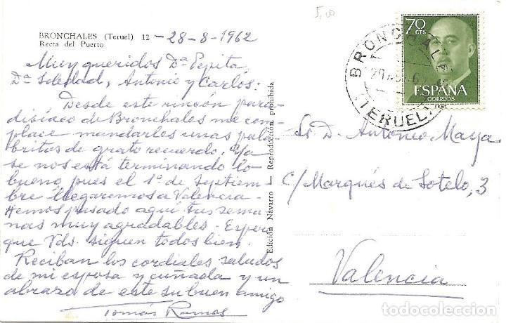 Postales: BRONCHALES (TERUEL) - RECTA DEL PUERTO - EDICIÓN NAVARRO - CIRCULADA AÑO 1962 - Foto 2 - 163776250