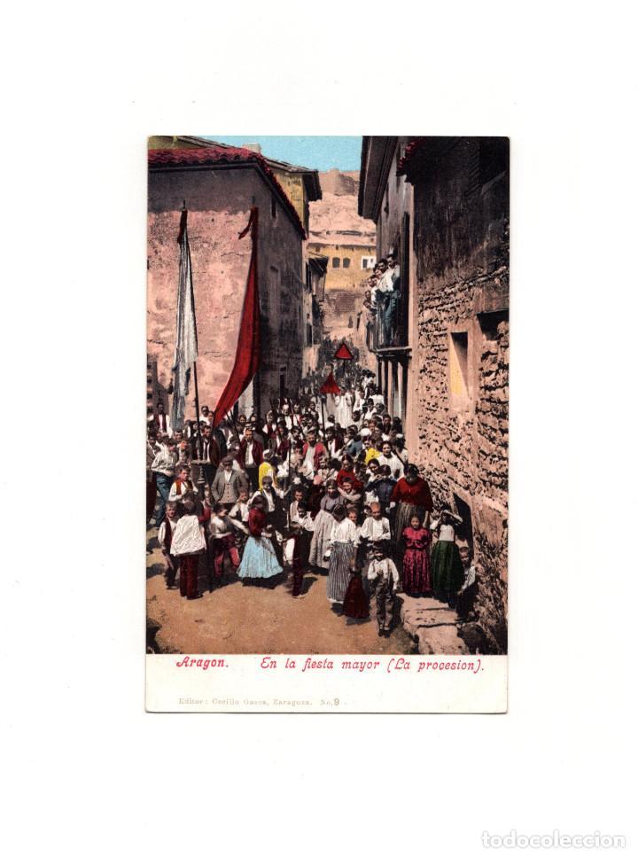 ARAGÓN.- EN LA FIESTA MAYOR.(LA PROCESIÓN). (Postales - España - Aragón Antigua (hasta 1939))