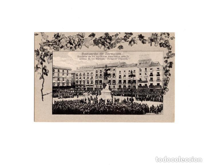 ZARAGOZA.- BANDERAS DE LAS REPÚBLICAS AMERICANAS ANTE LA ESTATUA DE LOS MÁRTIRES (Postales - España - Aragón Antigua (hasta 1939))