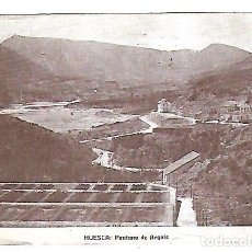 Postales: TARJETA POSTAL. HUESCA. PANTANO DE ARGUIS. EDICION TURISMO DEL ALTO ARAGON. Lote 165036174