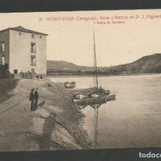 Postales: MEQUINENZA-CASA Y BARCOS DE DR. ALGUERO-9-ROISIN-POSTAL ANTIGUA-(59.754). Lote 166542794