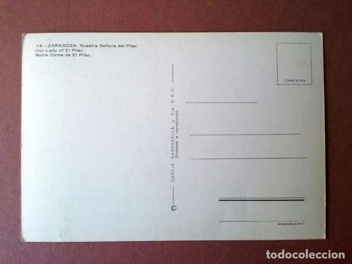 Postales: POSTAL VIRGEN DEL PILAR. ZARAGOZA. GARCÍA GARRABELLA Y CIA. 1960. SIN CIRCULAR. - Foto 2 - 168197164