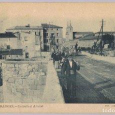 Postales: TARJETA POSTAL ZARAGOZA Nº 9 ENTRADA AL ARRABAL . Lote 171179680