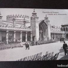 Postales: ZARAGOZA EXPOSICION DE ZARAGOZA PABELLON DE ALIMENTACION. Lote 171432875