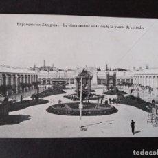 Postales: ZARAGOZA EXPOSICION DE ZARAGOZA LA PLAZA CENTRAL VISTA DESDE LA PUERTA DE ENTRADA. Lote 171433122