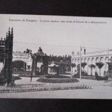 Postales: ZARAGOZA EXPOSICION DE ZARAGOZA LA PLAZA CENTRAL VISTA DESDE EL PALACIO DE LA ALIMENTACION. Lote 171433203