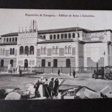 Postales: ZARAGOZA EXPOSICION DE ZARAGOZA EDIFICIO DE ARTES E INDUSTRIAS. Lote 171433512