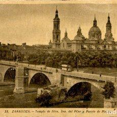 Postales: ZARAGOZA - TEMPLO DE NUESTRA SEÑORA DEL PILAR Y PUENTE DE PIEDRA - 9 X 14 CMS . Lote 172156509