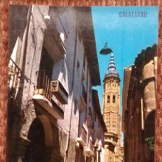 Postales: CALATAYUD - ZARAGOZA - CALLE GRACIAN - TORRE DE SANTA MARIA. Lote 172210474